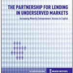 The Partnership for Lending in Underserved Markets (PLUM): Increasing Minority Entrepreneurs' Access to Capital, SBA, Milken Institute, Crowdfund Better, Kathleen Minogue, crowdfunding, alternative capital, underserved, lending, community capital, black owned business, latino owned business, women owned business, small business owner, Los Angeles, PLUM, 2018 report