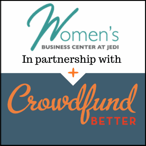 Women's Business Center, Jefferson Economic Development Institute, Crowdfund Better, Shasta, CA