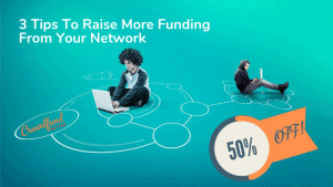 3 Tips to raise more funds from your network, crowdfunding education course, Devin Thorpe, Kathleen Minogue, Good Crowd School, Crowdfund Better, online education, crowdfunding education, crowdfunding course, crowdfunding training